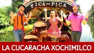 Pica Pica – La Cucaracha con mariachis en Xochimilco (México)