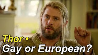 Thor • Gay or European?