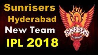 IPL 2018, Sunrisers Hyderabad Team Squad  2018, SRH new team , Predicted Squad ipl 2018