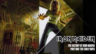 The History Of Iron Maiden - Part One