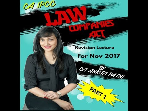 Xxx Mp4 CA IPCC COMPANIES ACT REVISION PART 1 FOR NOV 2017 BY CA ANKITA MEHTA PATNI 3gp Sex