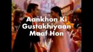 Aankhon Ki Gustakhiyan Lyrics | Hum Dil De Chuke Sanam ...