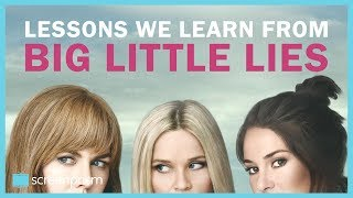 Big Little Lies: The Lessons We Learn