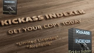 KickASS Indexer - Index Backlinks In Minutes and Boost Your Traffic