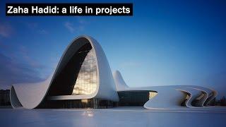Zaha Hadid: a life in projects