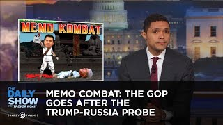 Memo Combat: The GOP Goes After the Trump-Russia Probe: The Daily Show