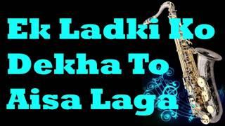 Ek Ladki Ko Dekha To Aisa Laga |1942: A Love Story | Kumar Sanu| Instrumental |Saxophone Cover