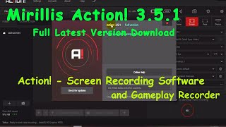 Screen Recording Software and Gameplay Recorder    Best 2018 with Mirillis Action