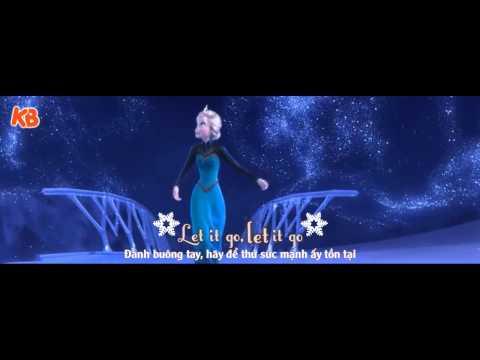 [Vietsub - Kara] Let It Go - Idina Menzel [From