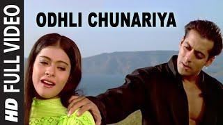 Odhli Chunariya [Full Song] | Pyar Kiya To Darna Kya | Kajol, Salman Khan