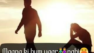 Maana ki hum yaar nahi || Meri pyari bindu || Whatsapp status