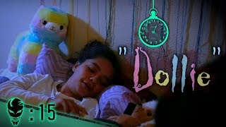 Dollie | :15 Second Horror | ⏱02