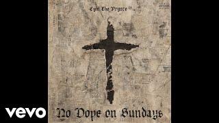 CyHi The Prynce - No Dope On Sundays (Audio) ft. Pusha T