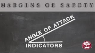 Margins of Safety: Angle of Attack Indicators