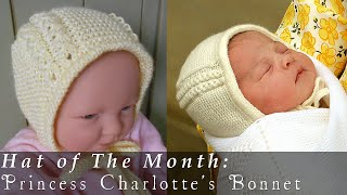 Download Hat of The Month | May 2015 | Princess Charlotte's Bonnet 3Gp Mp4