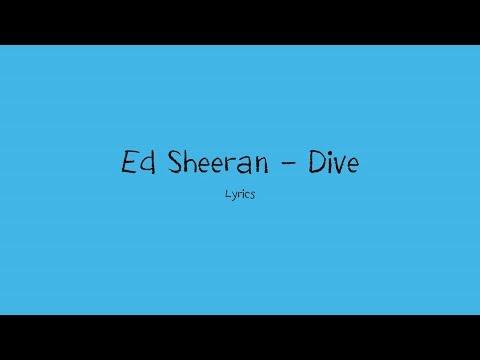 Xxx Mp4 Ed Sheeran Dive Lyrics 3gp Sex