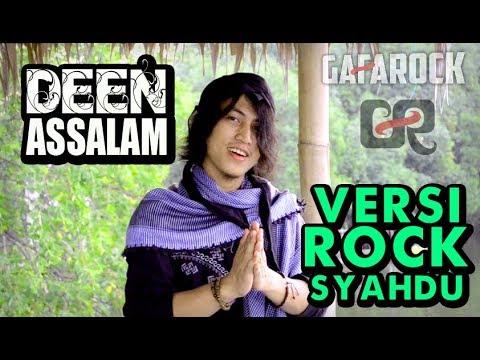 DEEN ASSALAM Versi ROCK SYAHDU - Gafarock