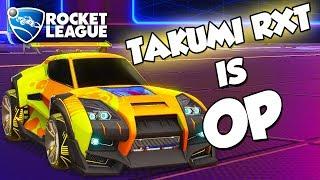 Takumi RXT is OP   Rocket League Montage