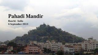 Pahadi Mandir, Ranchi