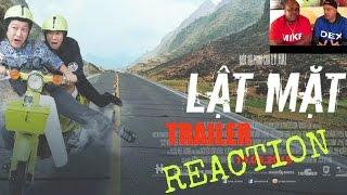 LẬT MẶT Trailer Reaction (ENG SUBS) | Lý Hải, Trường Giang |