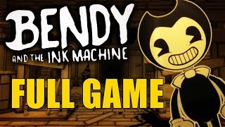 FULL GAME - GAMEPLAY | Bendy and the Ink Machine (CHAPTERS 1,2,3,4 & 5) ENDING / SUB ESPAÑOL