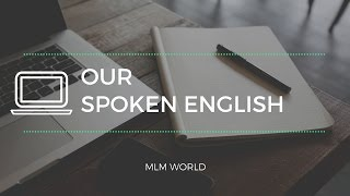 Our Spoken English