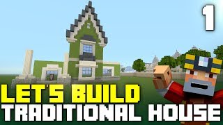 Minecraft Xbox One: Let's Build a Traditional House! (Part 1)