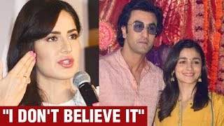 Katrina Kaif Breaks Silence On Ex Ranbir Kapoor & Alia Bhatt DATING | Ranbir Alia Relationship