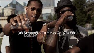 Jah Arrogante x Damasso G - Nha Vibe (Official Video)