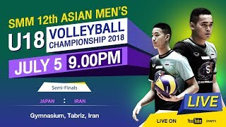 Japan vs Iran | Semi-Final | SMM 12th ASIAN MEN