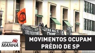 Movimentos ocupam prédio da Secretaria Municipal de Direitos Humanos de SP | Jornal da Manhã