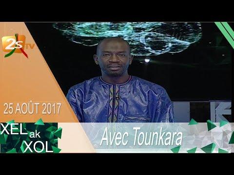 XEL AK XOL N°1 AVEC TOUNKARA - 25 AOÛT 2017