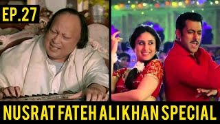 Ep 27 | Copied Bollywood Songs | Nusrat Fateh Ali Khan Special Ep 26 Continued