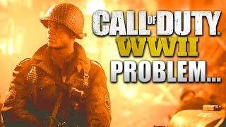 Call of Duty: WW2 - ITS BIGGEST PROBLEM...