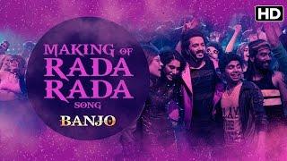 Making Of Rada Song | Banjo | Riteish Deshmukh, Nargis Fakhri