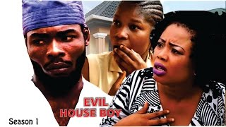 Evil House Boy Season 1 - Latest 2016 Nigerian Nollywood Movie