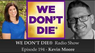 Episode 194 Kevin Moore - Host of