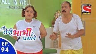 Woh Teri Bhabhi Hai Pagle - Episode 94 - 25th May, 2016