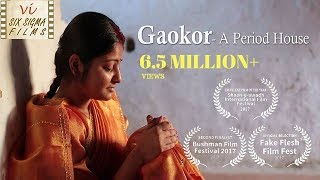 Story Of A Young Bride | Gaokor- A Period House | Award Winning Hindi Short Film | Six Sigma Films
