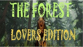THE FOREST - LOVERS EDITION