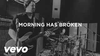 Third Day - Morning Has Broken (Official Lyric Video)