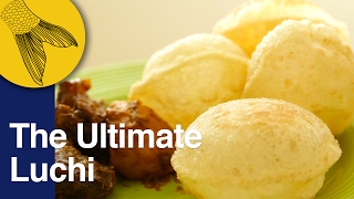 Luchi: How to make perfect Luchi | Bengali deep fried puffy bread