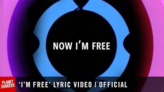 'I'M FREE' Lyric Video | Official Planetshakers Video