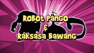 BoBoiBoy Season 3 Episode 14 Robot Pango & Raksasa Bawang