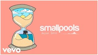 Smallpools - Million Bucks (Official Audio)