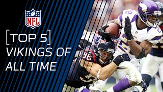 Top 5 Vikings of All Time | NFL
