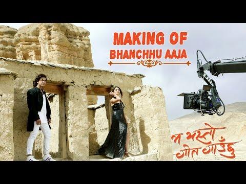 Making of Bhanchhu Aaja   MA YESTO GEET GAUCHHU   Ft Pooja Sharma, Paul Shah