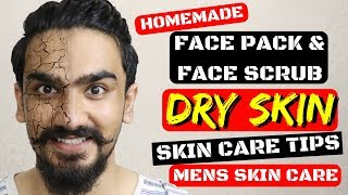 Homemade Face Pack & Scrub for Men | Dry Skin | Mens Skin Care Tips