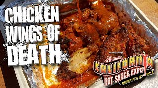 CHICKEN WINGS OF DEATH │ California Hot Sauce Expo 2018