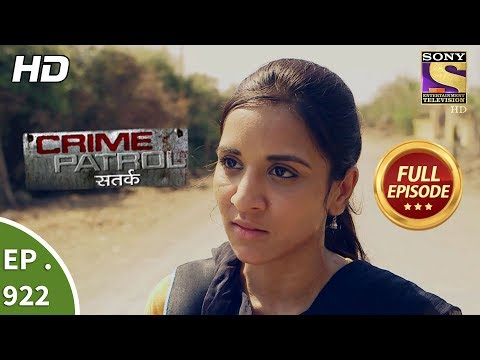 Xxx Mp4 Crime Patrol Satark Ep 922 Full Episode 26th May 2018 3gp Sex